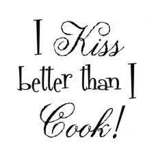 I Kiss Better...