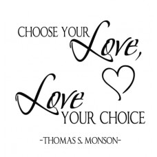 Choose Your Love...