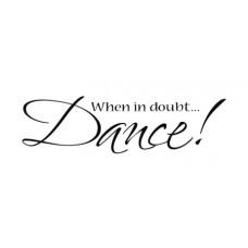 When in doubt... Dance