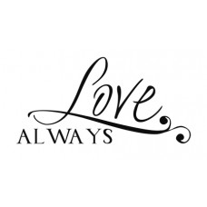 Love Always...