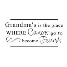 Grandma's...