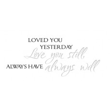 Loved You Yesterday...